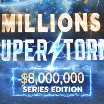 The Millions SuperStorm kembali dengan $ 8M Dijamin